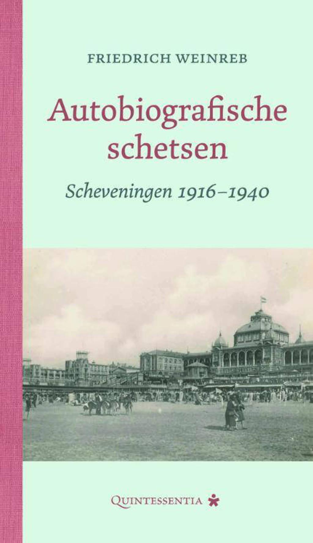 Autobiografische schetsen - Friedrich Weinreb