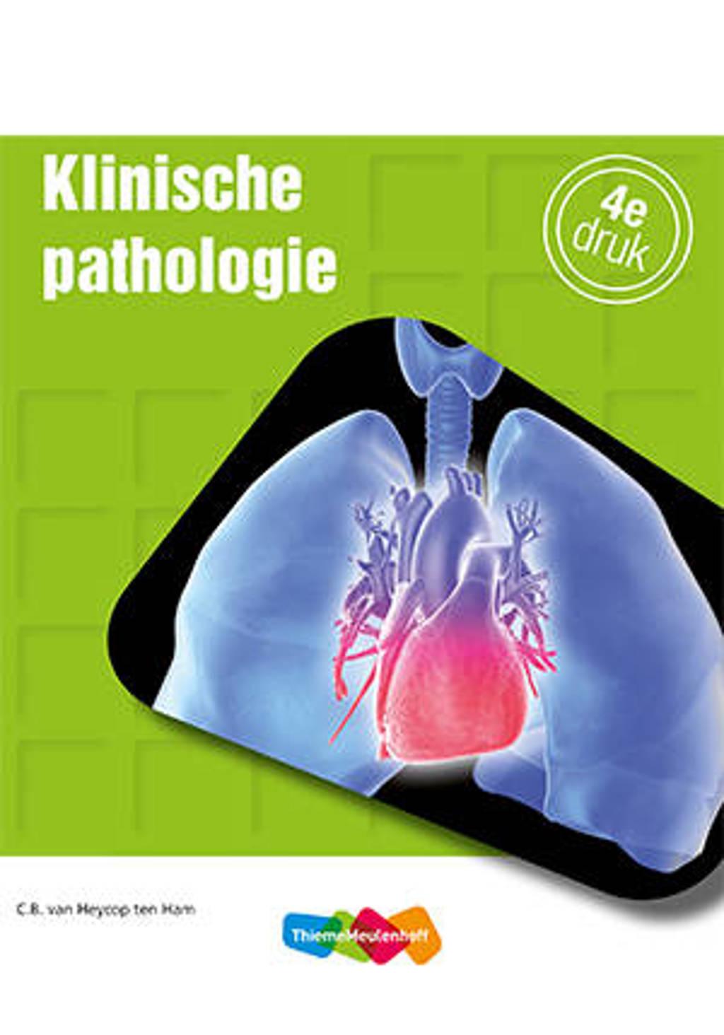 Klinische pathologie - C.B. van Heycop ten Ham