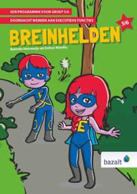Breinhelden voor groep 5-6 - Belinda Herrewijn en Esther Monfils