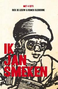 Ik Jan Smeken - Rick de Leeuw en Remco Sleiderink