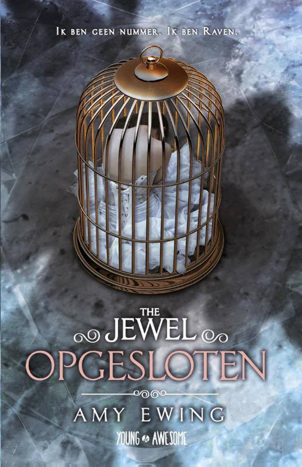 The jewel: Opgesloten - Amy Ewing