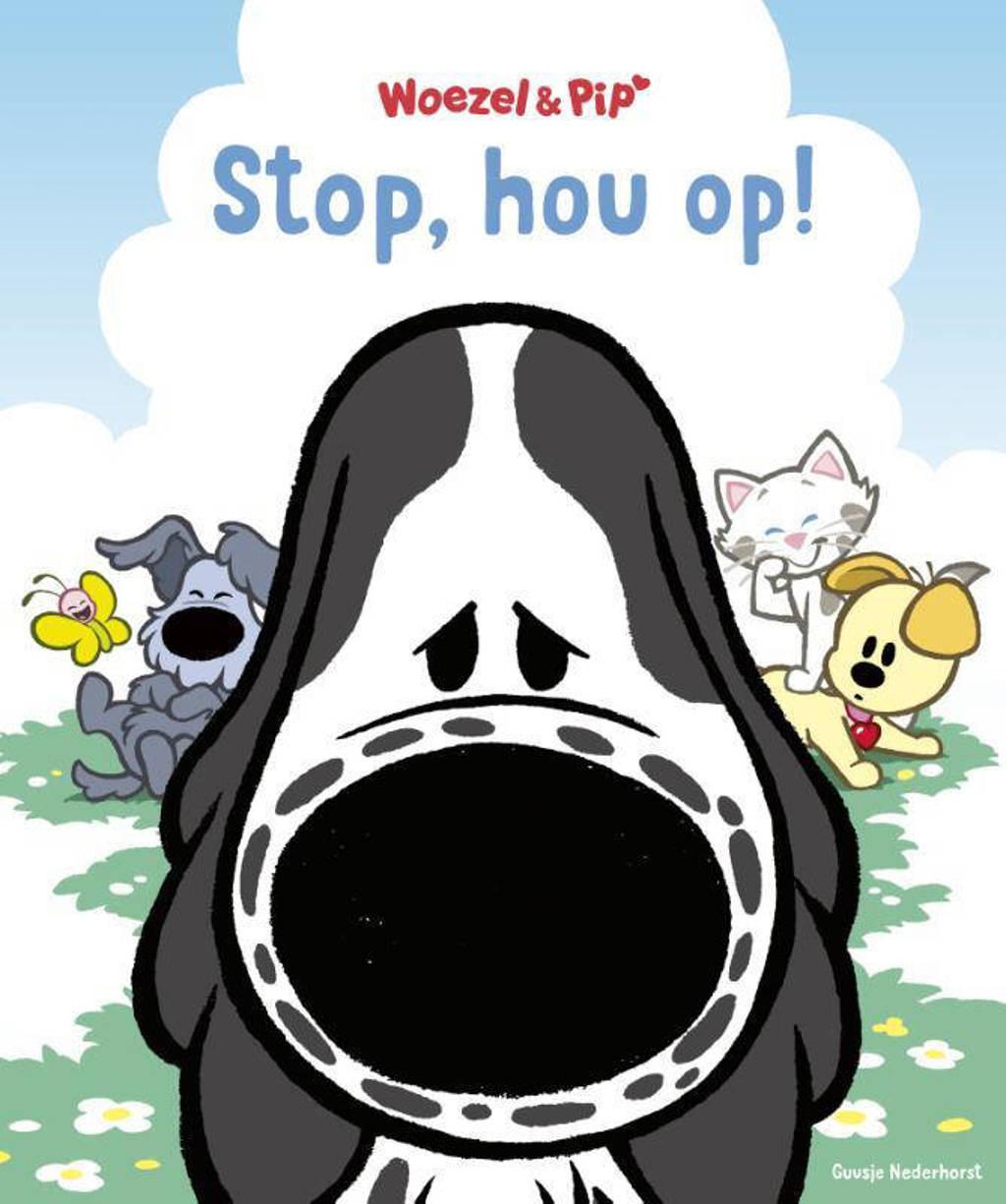 Woezel & Pip: Stop, hou op! - Guusje Nederhorst en