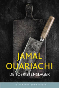 Literaire Juweeltjes: De Toeristenslager (set) - Jamal Ouariachi
