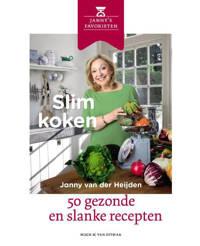 Slim koken - Janny van der Heijden