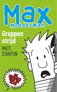 Max Modderman: Grappenstrijd - Matt Stanton