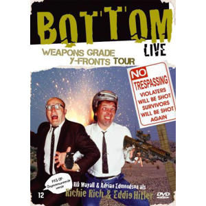 Bottom live - Weapons grade y-fronts tour (DVD)