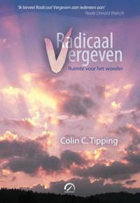 Radicaal vergeven - C.C. Tipping