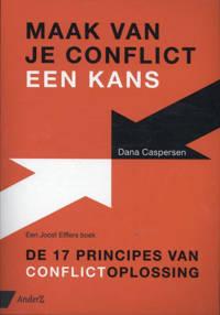 Maak van je conflict een kans - Dana Caspersen en Joost Elffers