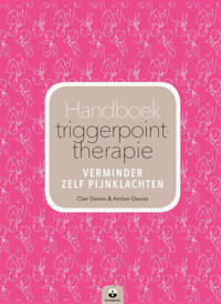 Handboek triggerpointtherapie - Clair Davies, Amber Davies en Maria Worley