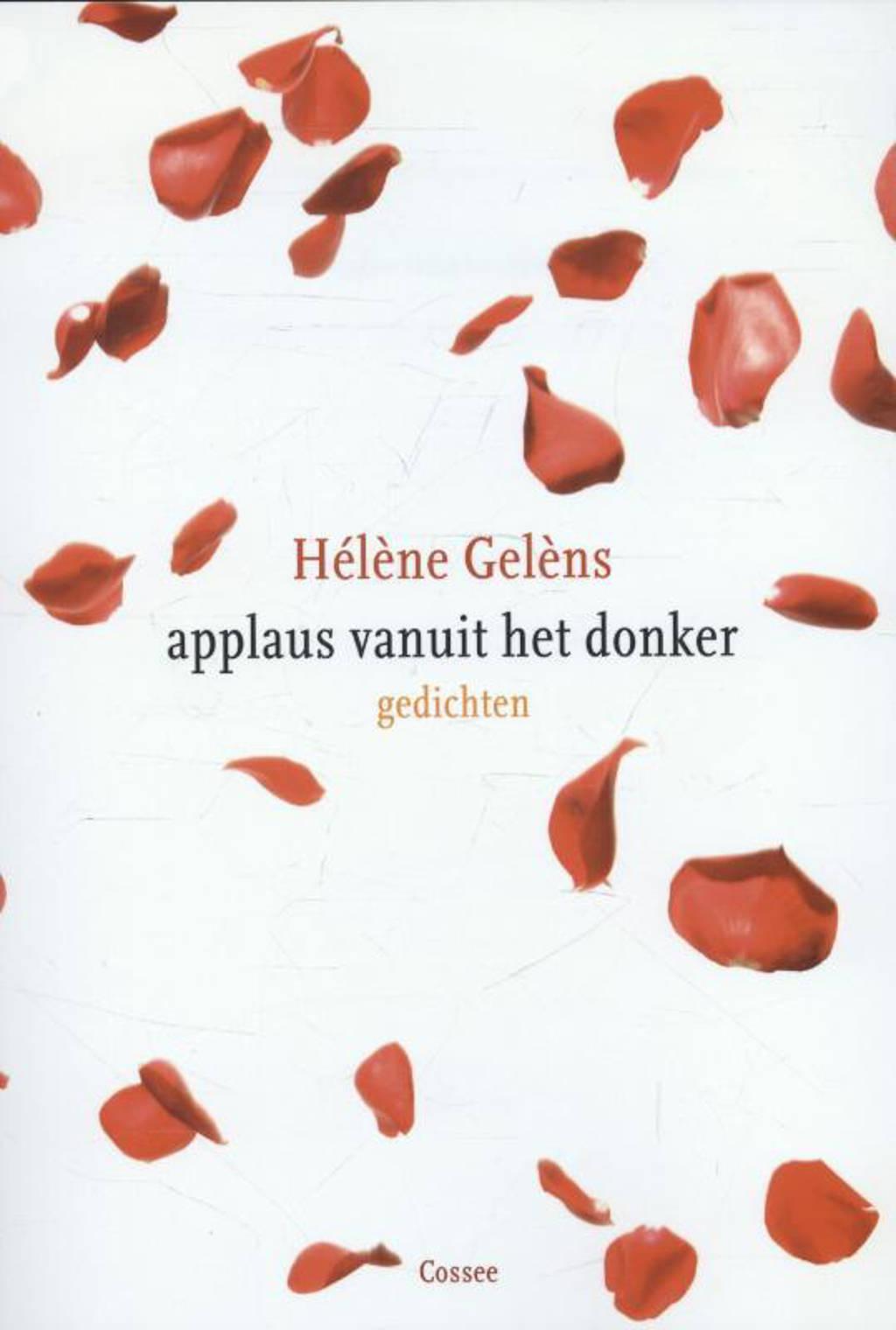Applaus vanuit het donker - Hélène Gelèns