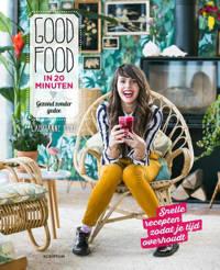 Good Food in 20 minuten - Laurianne Ruhé