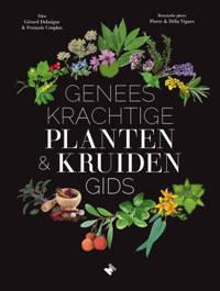 Geneeskrachtige planten- & kruidengids - Gérard Debuigne en François Couplan
