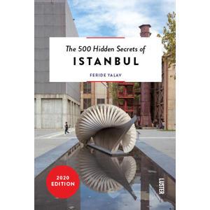 The 500 Hidden Secrets: The 500 Hidden Secrets of Istanbul - Feride Yalav