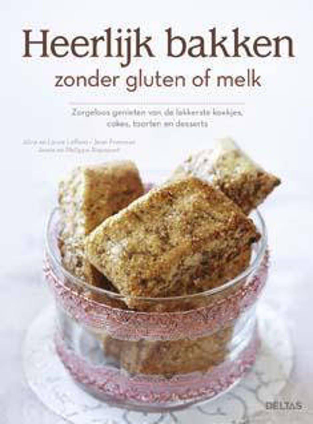 Heerlijk bakken zonder gluten of melk - Alice Laffont, Laure Laffont, Jean Pommier, e.a.