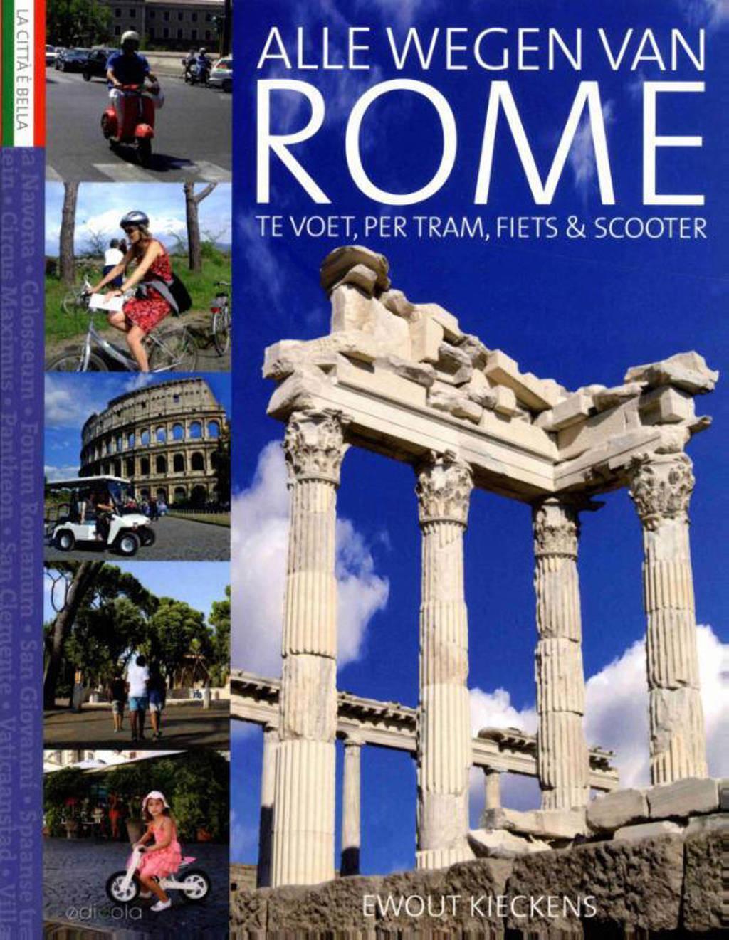 Alle wegen van Rome - Ewout Kieckens