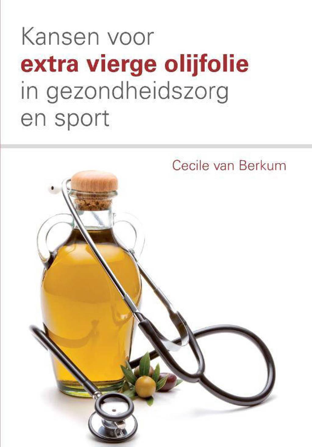 Kansen voor extra vierge olijfolie in de gezondheidszorg en sport - Cecile van Berkum