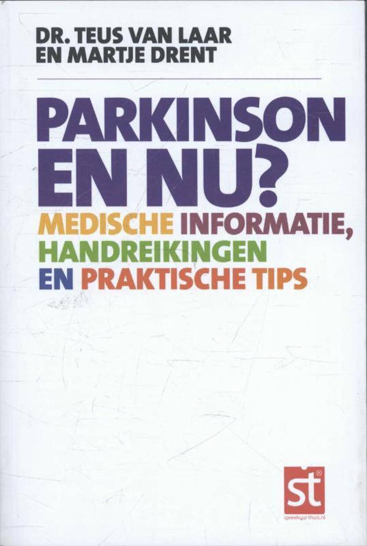 Spreekuur thuis: Parkinson en nu? - Teus van Laar en Martje Drent