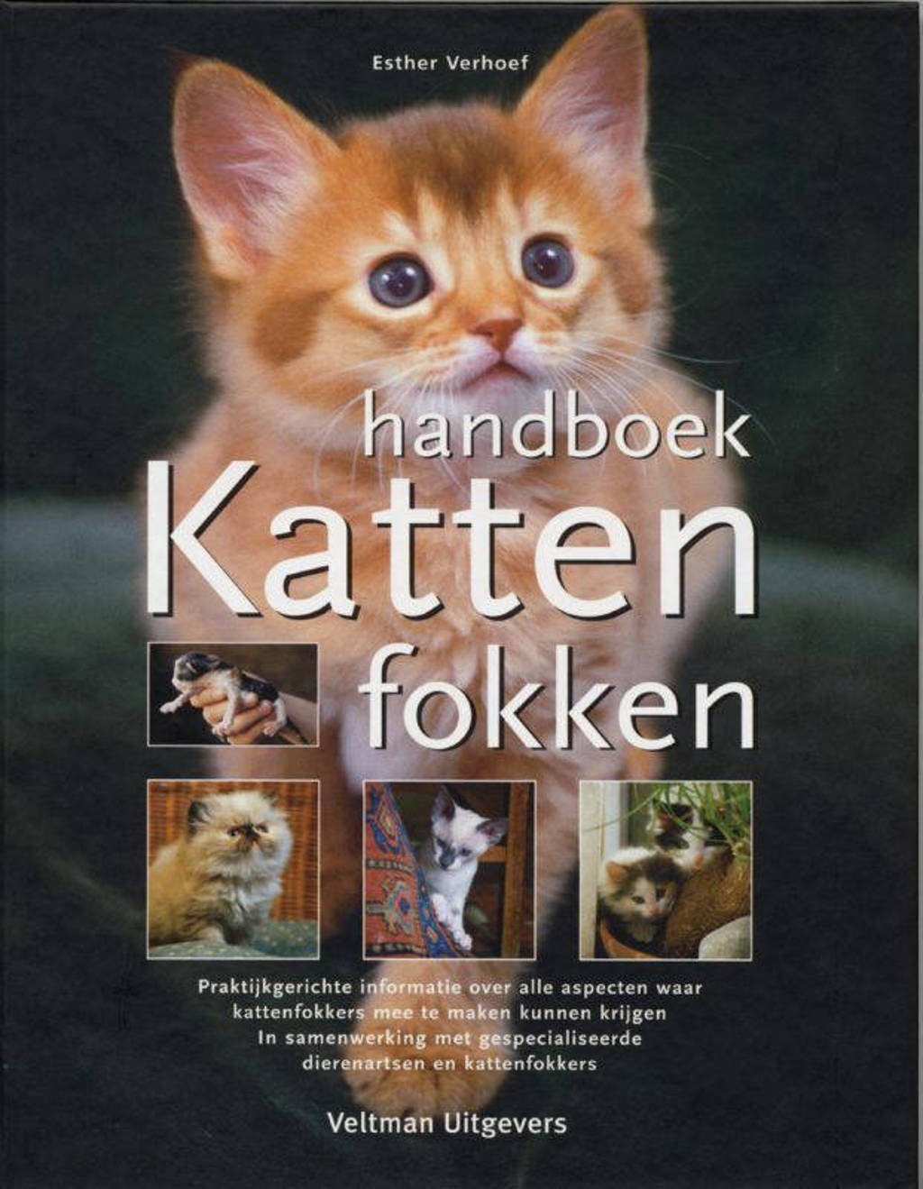 Handboek katten fokken - Esther Verhoef