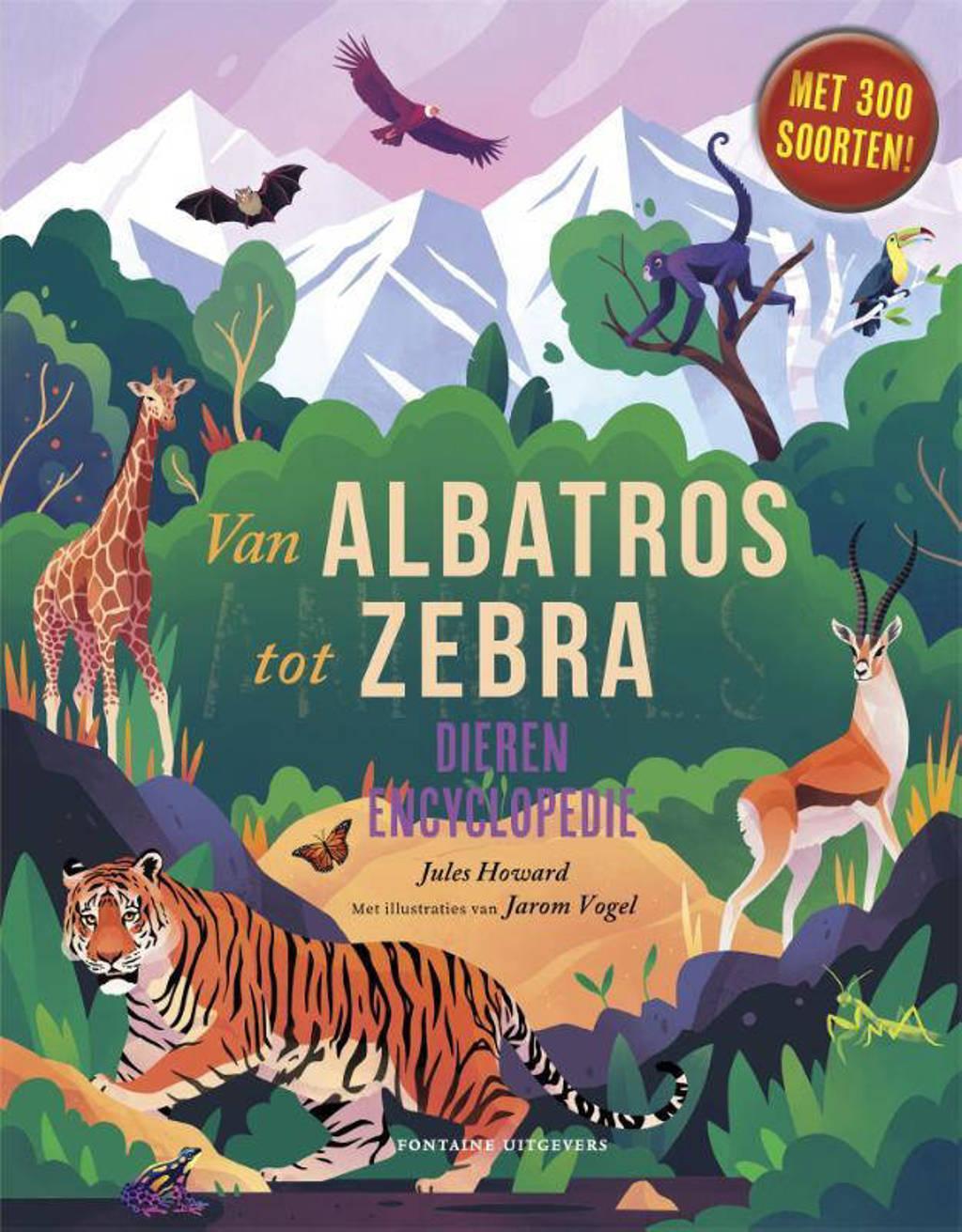 Van albatros tot zebra - Jules Howard