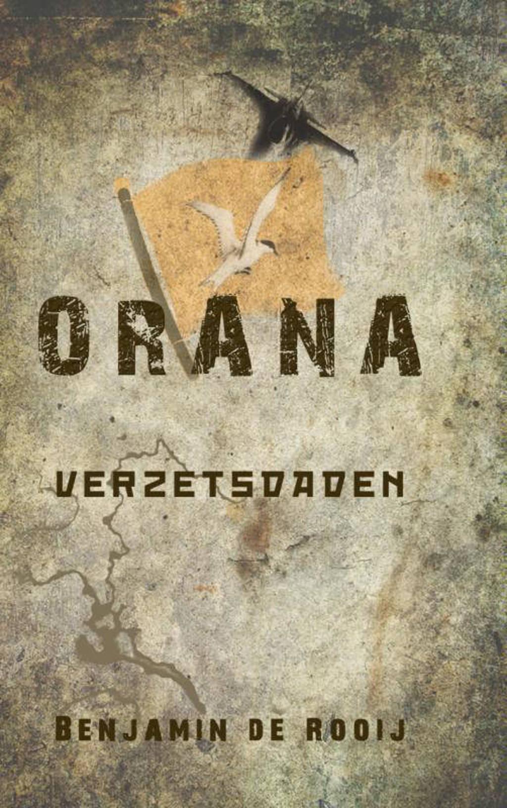 Orana Verzetsdaden - Benjamin de Rooij