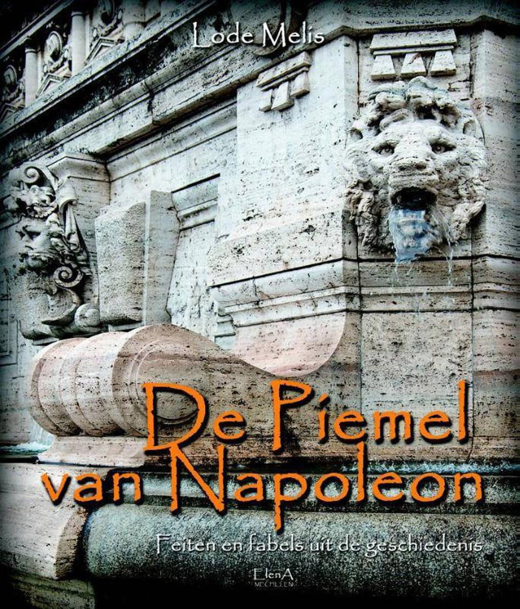 De piemel van Napoleon - Lode Melis