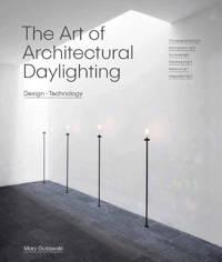 The Art of Architectural Daylighting - Guzowski, Mary