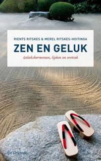 Zen en geluk - R. Ritskes en M. Ritskes-Hoitinga
