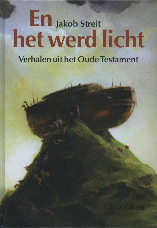 En het werd licht - J. Streit, M. van der Heide en R. Heuninck
