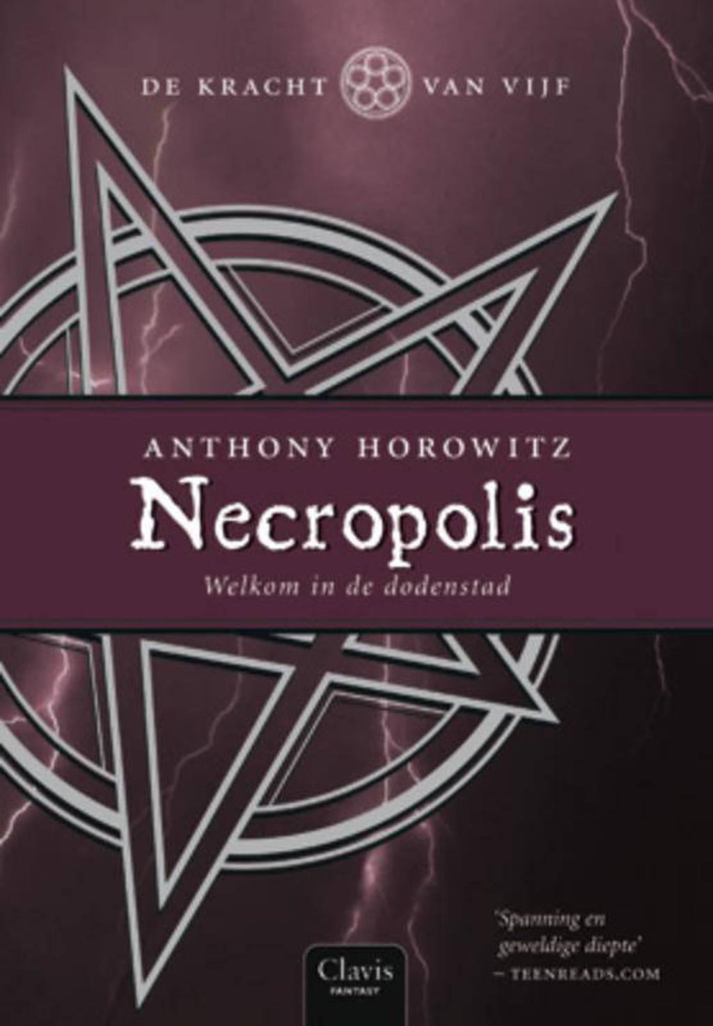 De kracht van Vijf: Necropolis - Anthony Horowitz