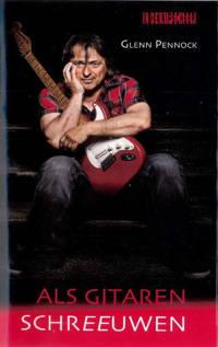 Als gitaren schreeuwen - Glenn Pennock