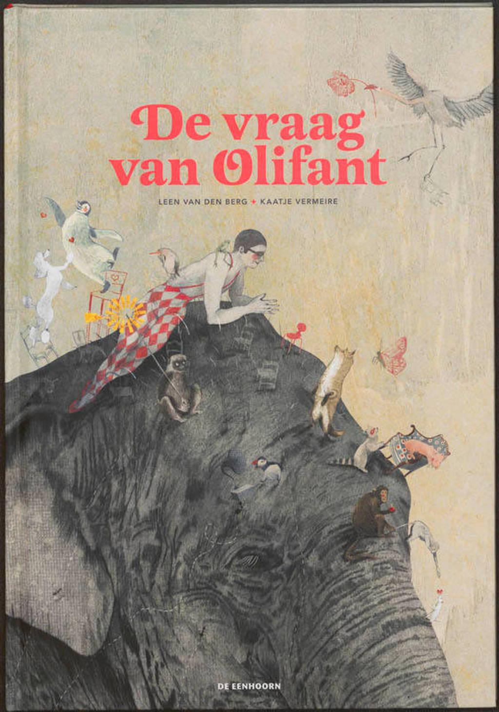 De vraag van olifant - Leen van den Berg