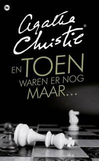 Agatha Christie: En toen waren er nog maar… - Agatha Christie