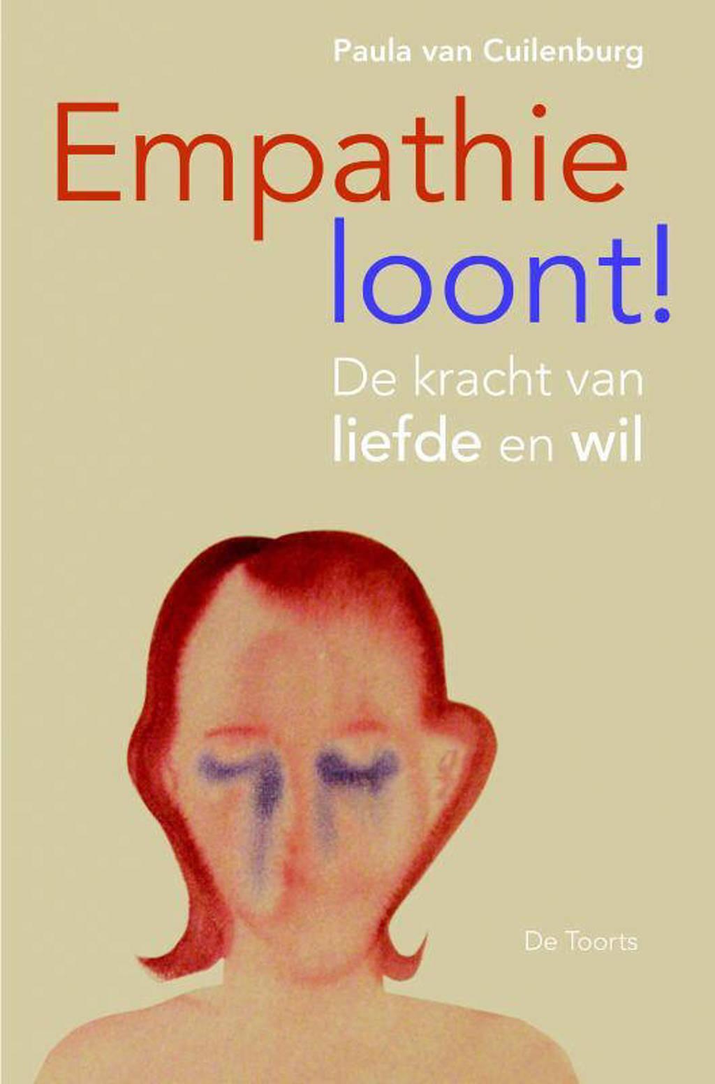 Empathie loont! - Paula van Cuilenburg
