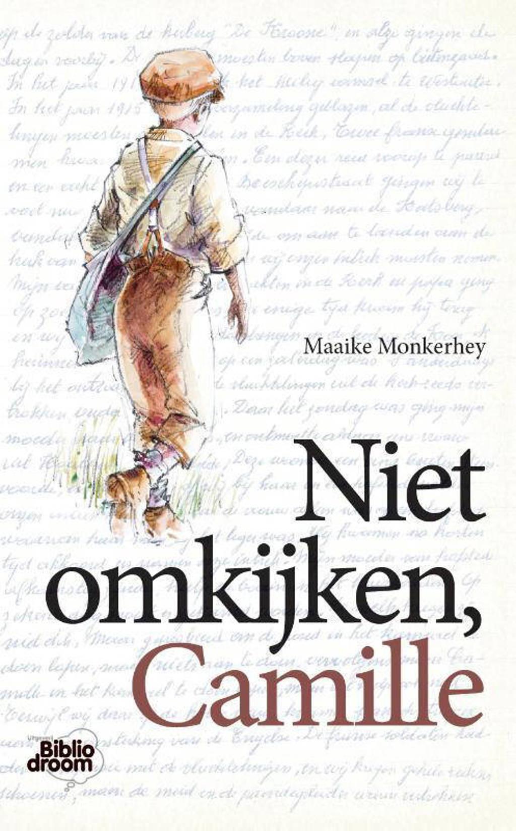 Niet omkijken, Camille - Maaike Monkerhey