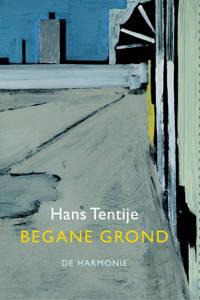 Begane grond - Hans Tentije
