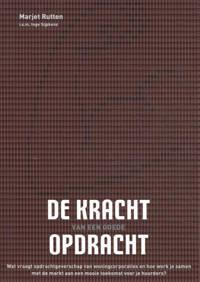 De kracht van een goede opdracht - Marjet Rutten en Margriet Drijver