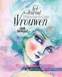 Mijn art journal fabelachtige vrouwen - Jane Davenport