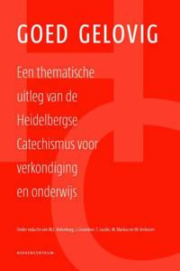 Goed gelovig - M.C. Batenburg, J. Groenleer, T. Jacobs, e.a.