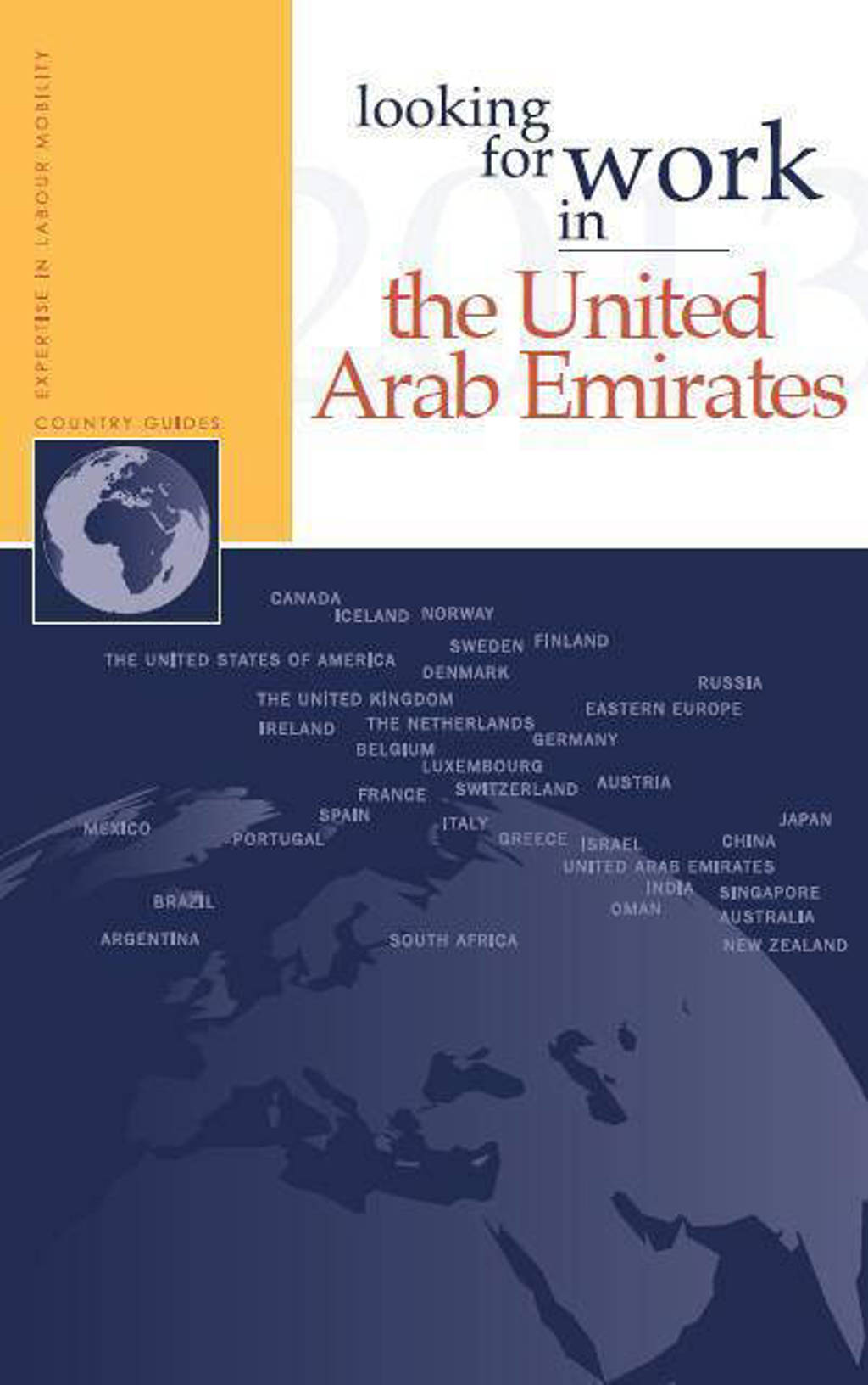 Looking for work in...: Looking for work in United Arab Emirates - A.M. Ripmeester en Willemijn Westerlaken
