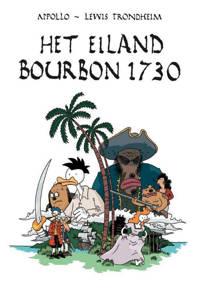 het eiland Bourbon 1730 - Lewis Trondheim