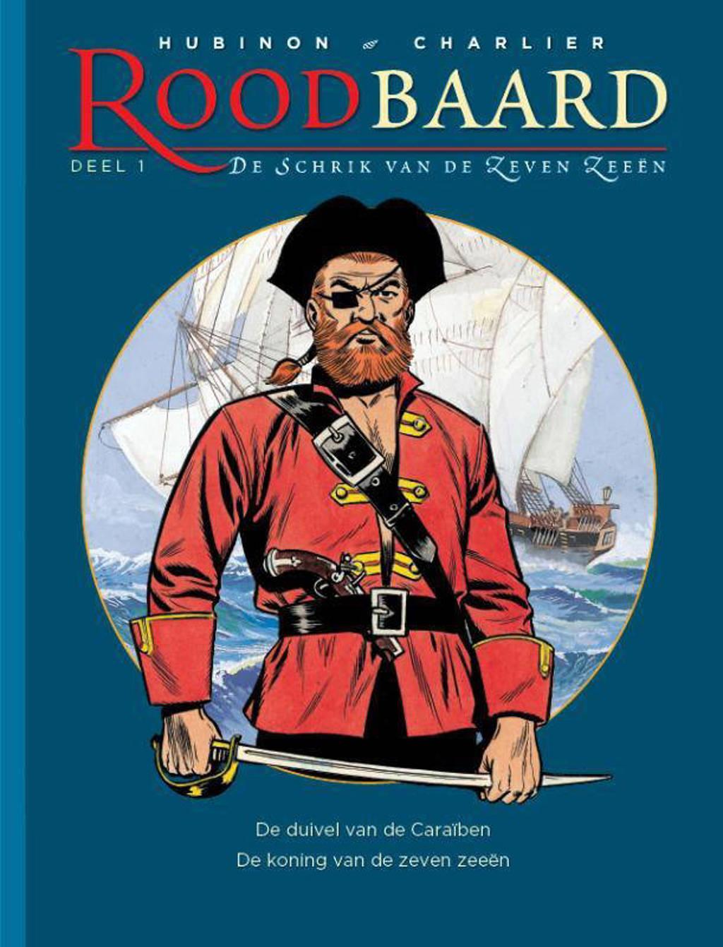 Roodbaard, de schrik van de zeven zeeën: De duivel van de Caraïben ; De koning van de zeven zeeën - Victor Hubinon en Jean-Michel Charlier