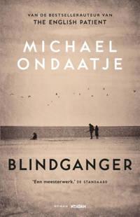 Blindganger - Michael Ondaatje