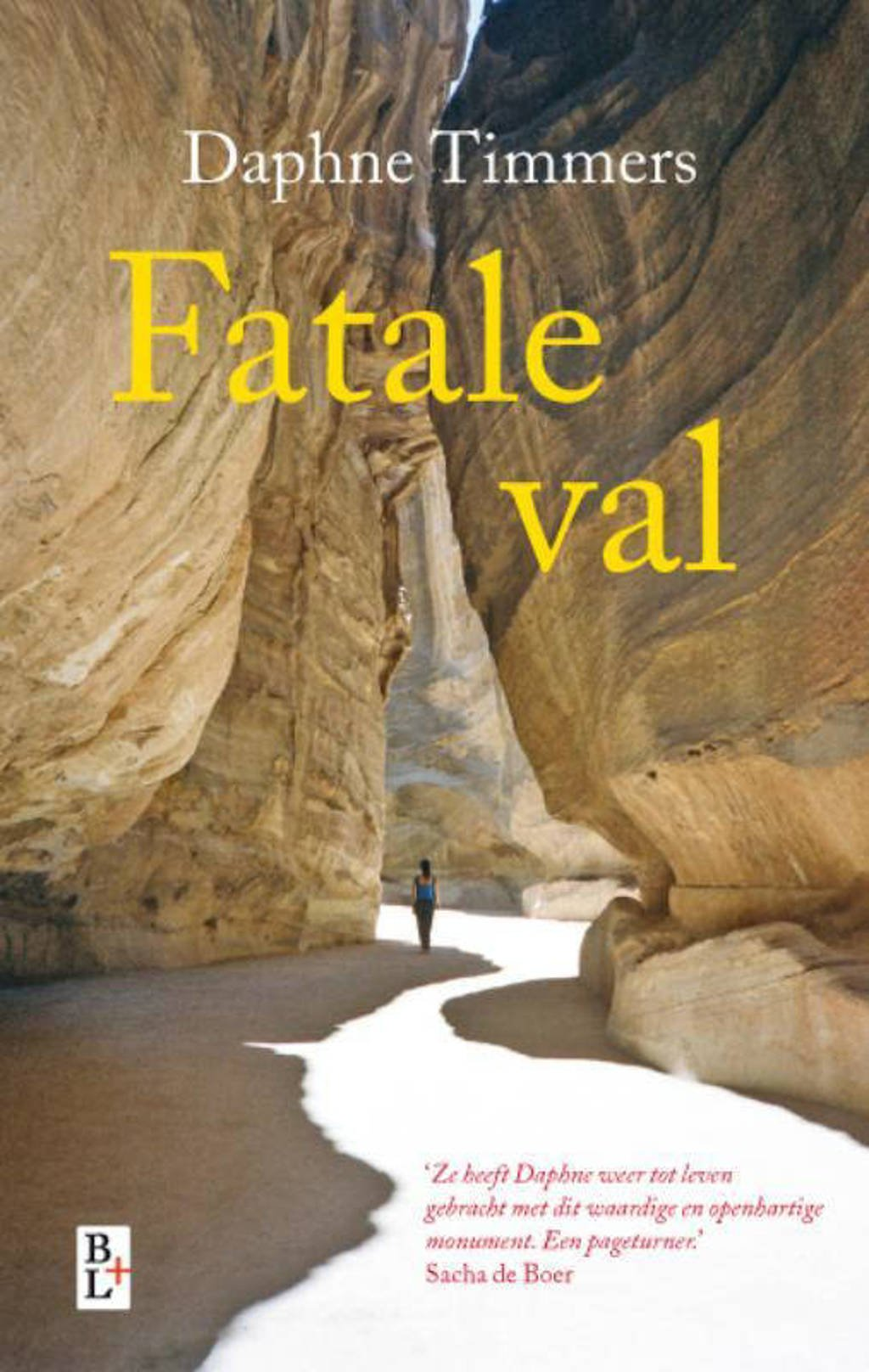 Fatale val - Daphne Timmers