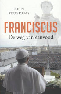 Franciscus - Hein Stufkens