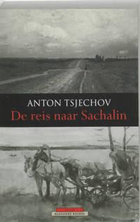 Atlas Klassieke reizen: De reis naar Sachalin - Anton Tsjechov