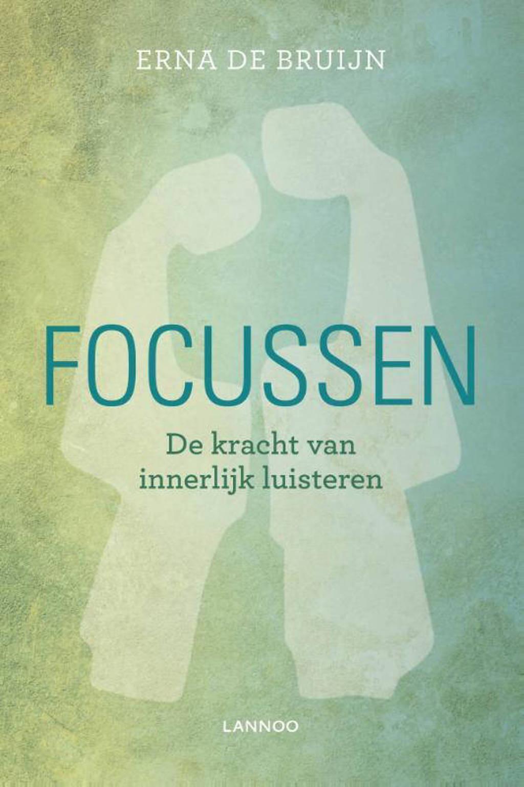 Focussen - Erna de Bruijn