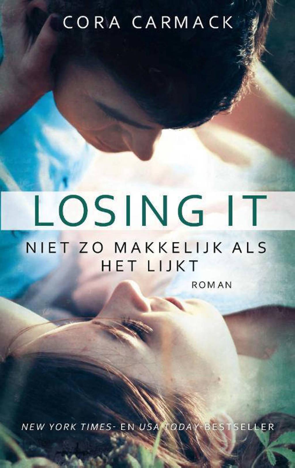 Losing it - Cora Carmack
