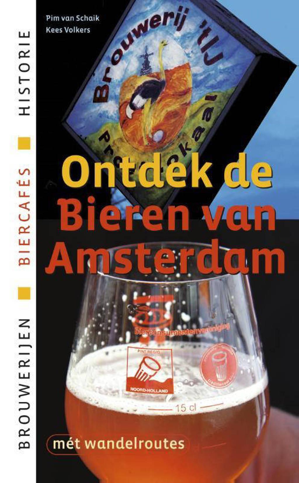 Ontdek de bieren van Amsterdam - Pim van Schaik en Kees Volkers
