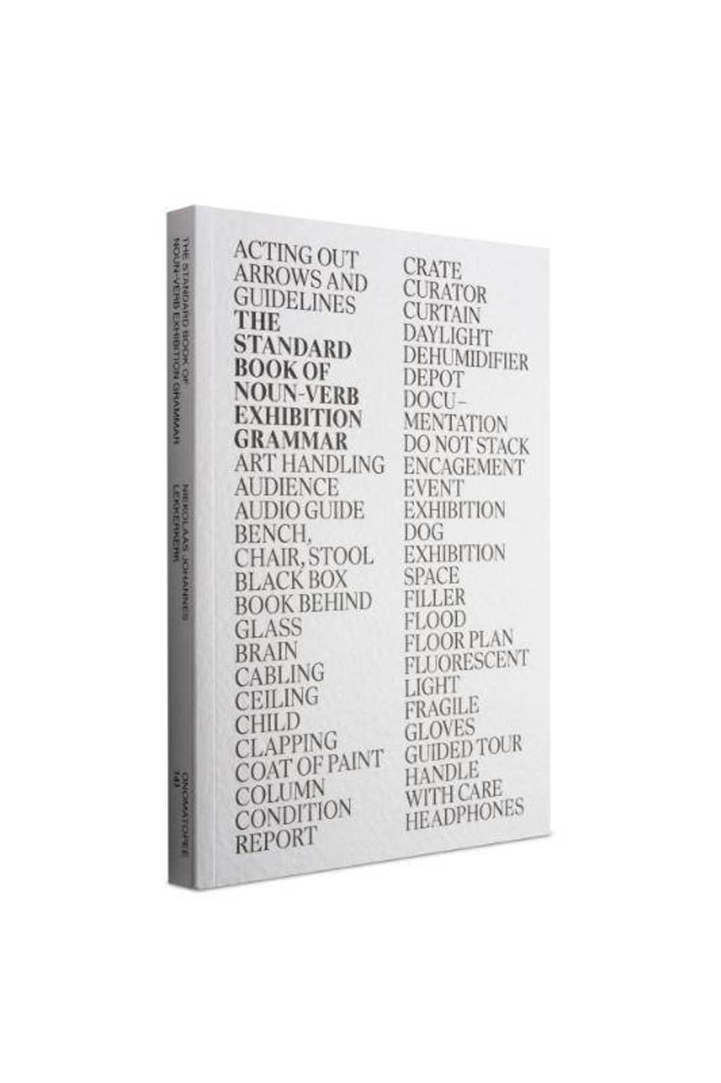 The standard book of noun-verb exhibition grammar - Niekolaas Johannes Lekkerkerk en Timotheus Vermeulen