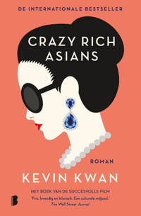 Crazy Rich Asians: Crazy Rich Asians - Kevin Kwan